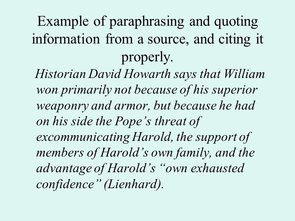 Example of paraphrasing and quoting information from a source, and citing it properly.