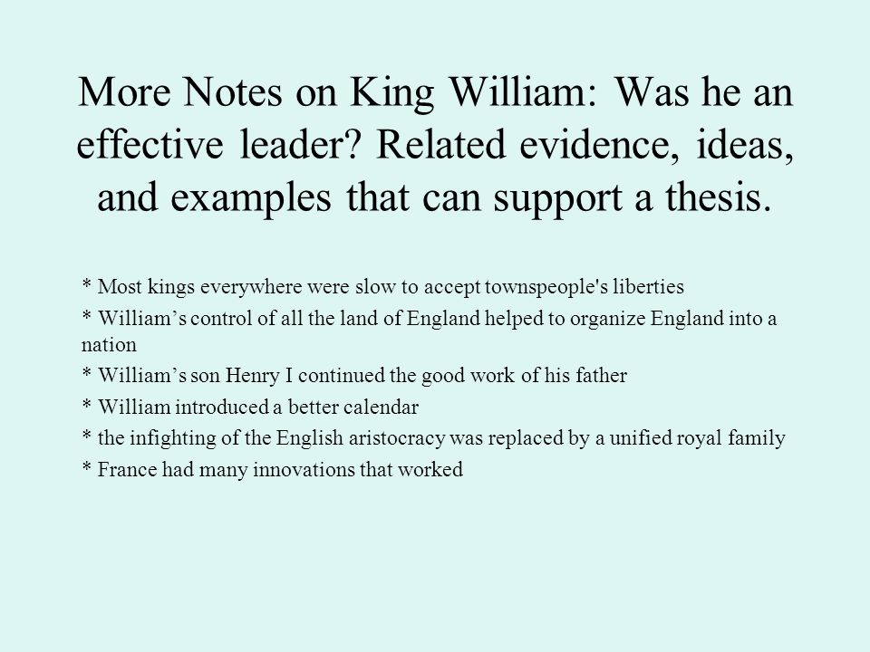 More Notes on King William: Was he an effective leader