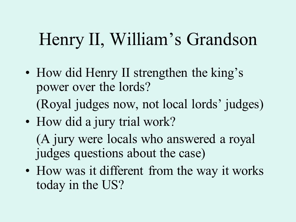 Henry II, William's Grandson