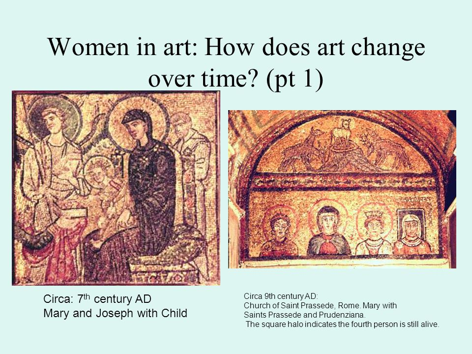 Women in art: How does art change over time (pt 1)