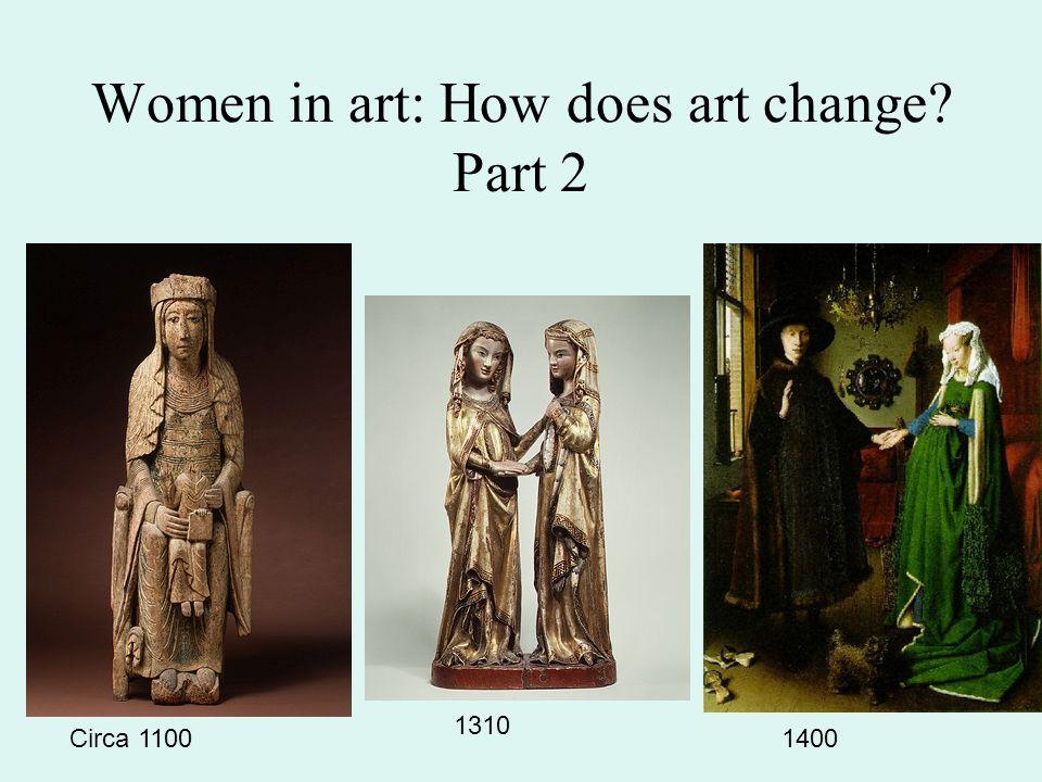 Women in art: How does art change Part 2