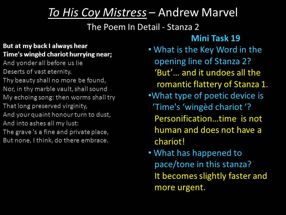 To His Coy Mistress – Andrew Marvel