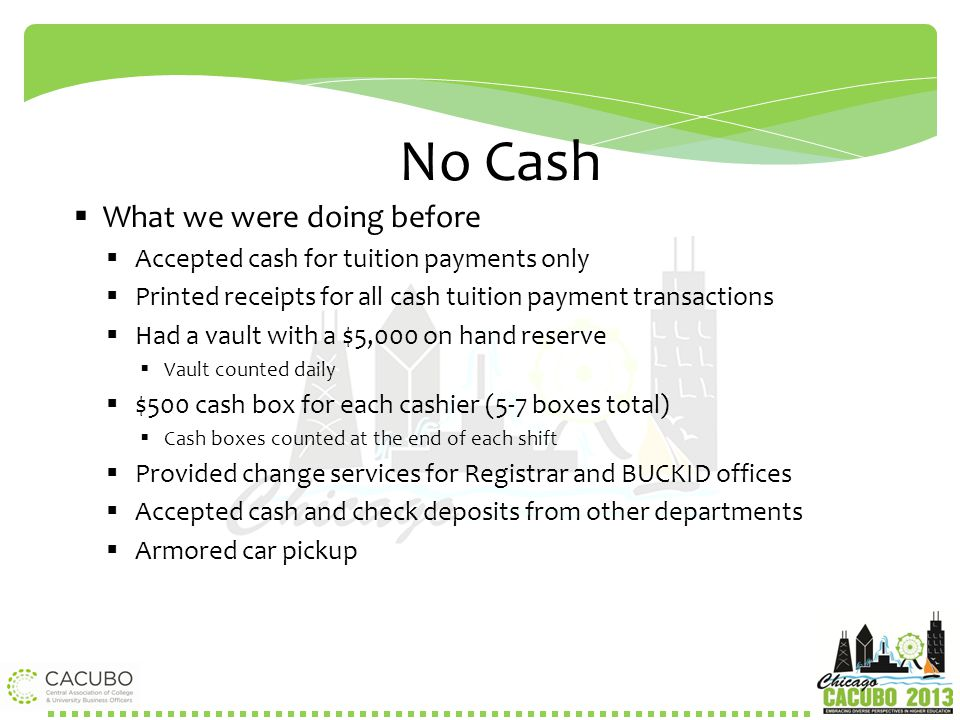 No Cash What we were doing before