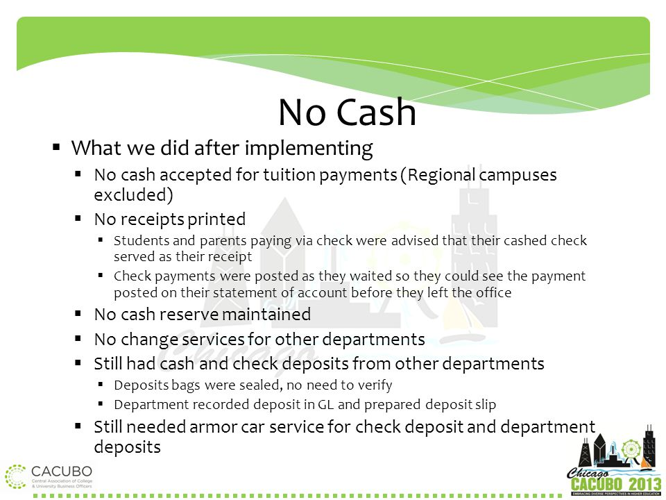 No Cash What we did after implementing