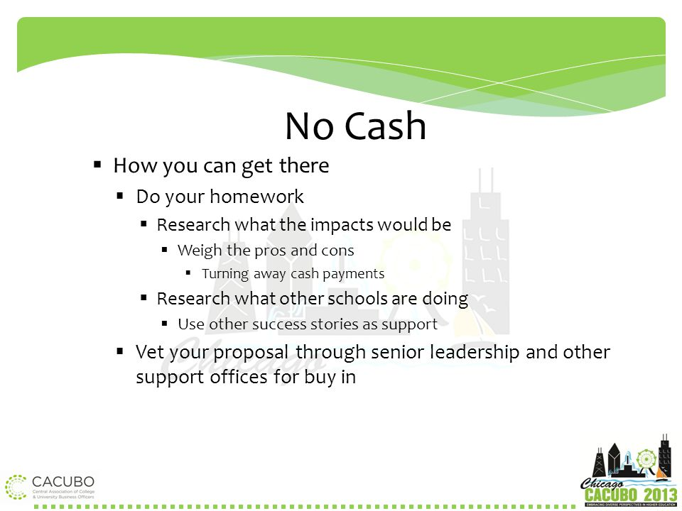 No Cash How you can get there Do your homework