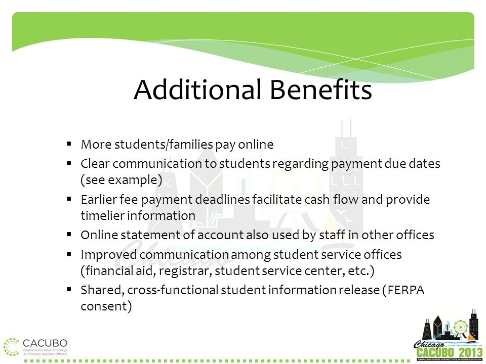 Additional Benefits More students/families pay online