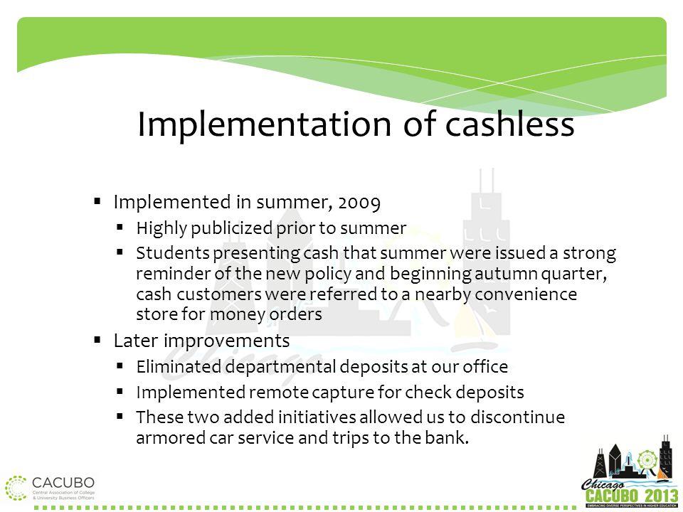 Implementation of cashless environment