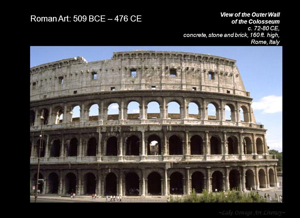 Roman Art: 509 BCE – 476 CE ~Lake Oswego Art Literacy~