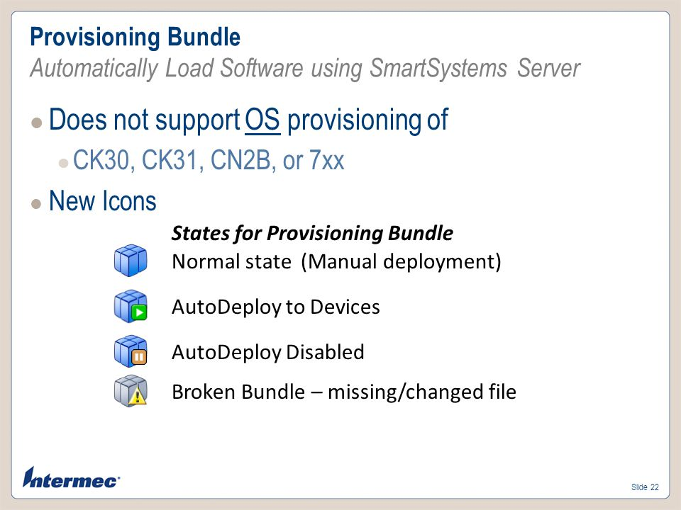 Does not support OS provisioning of