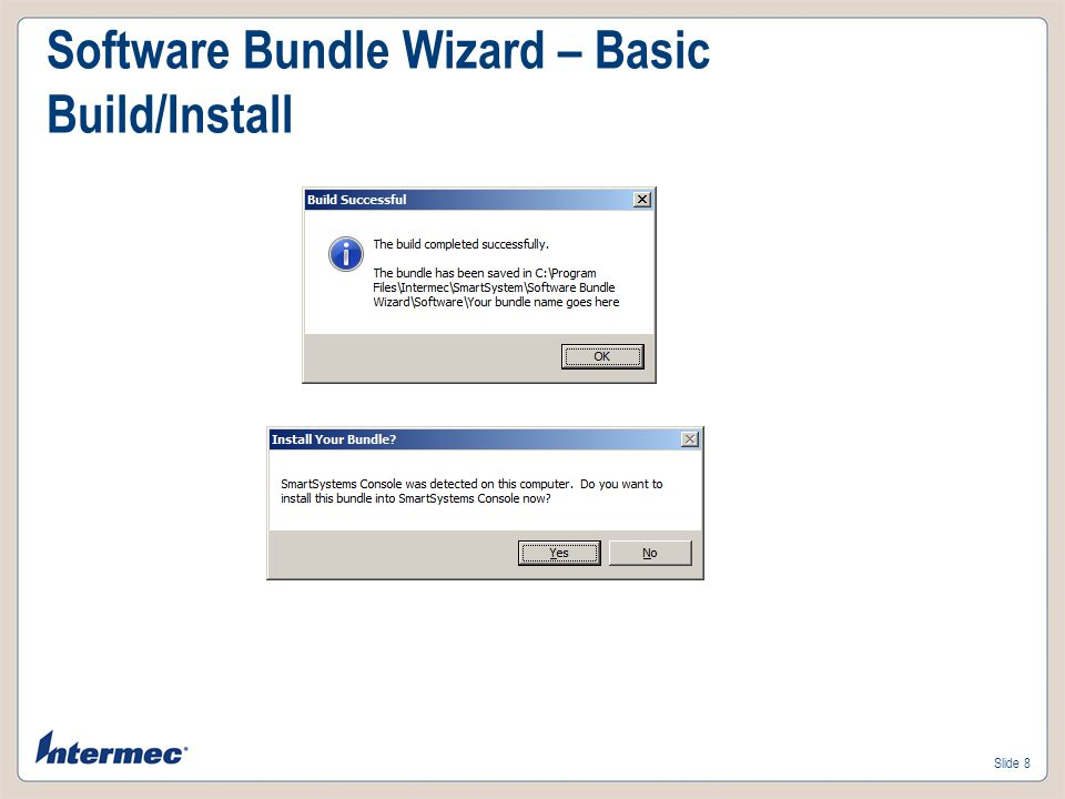 Software Bundle Wizard – Basic Build/Install
