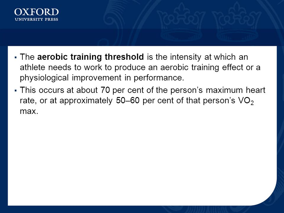 The aerobic training threshold is the intensity at which an athlete needs to work to produce an aerobic training effect or a physiological improvement in performance.
