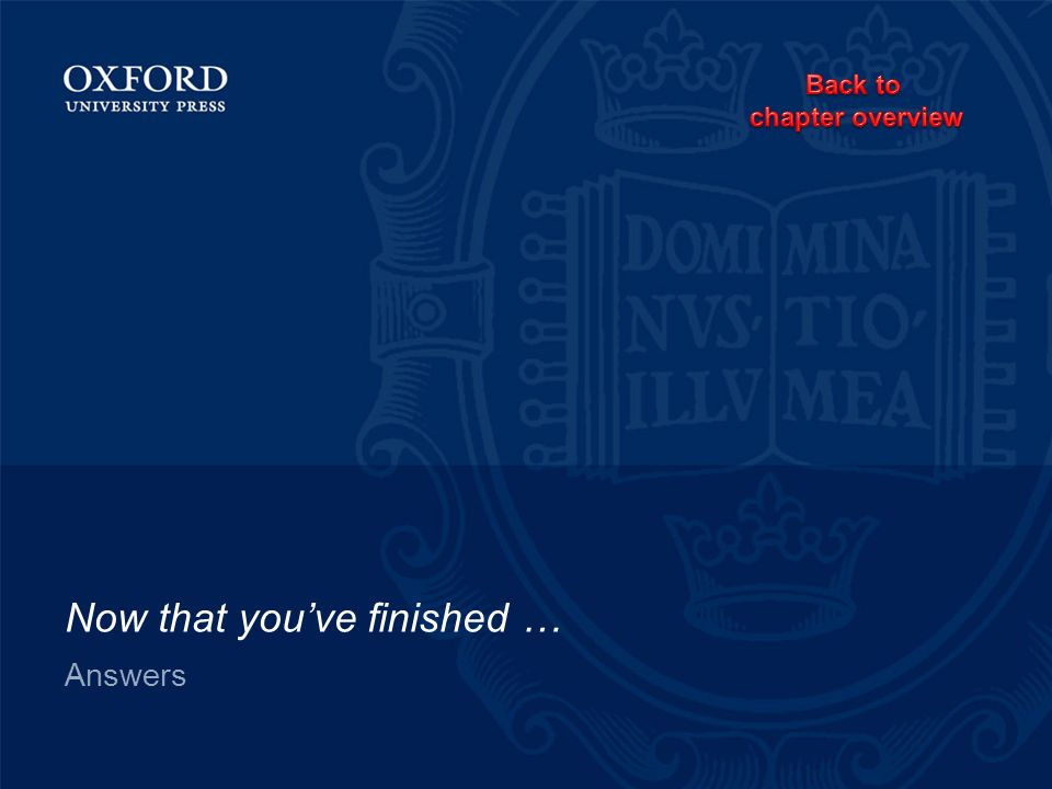 Now that you've finished …