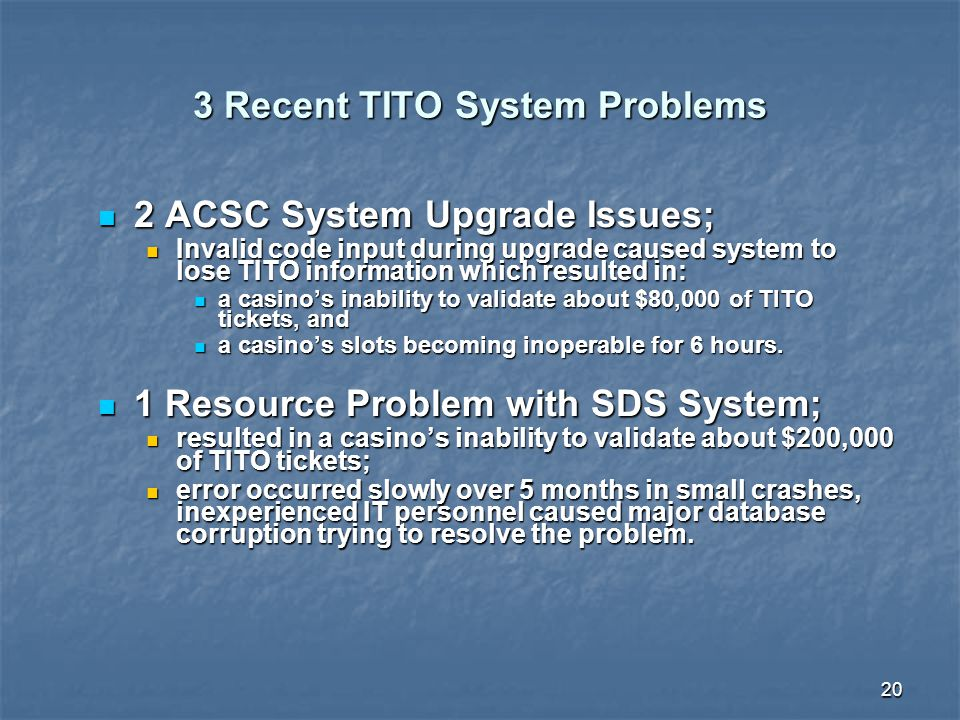 3 Recent TITO System Problems