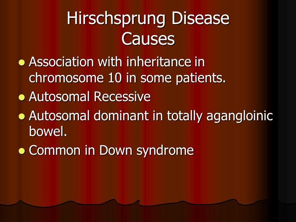 Hirschsprung Disease Causes