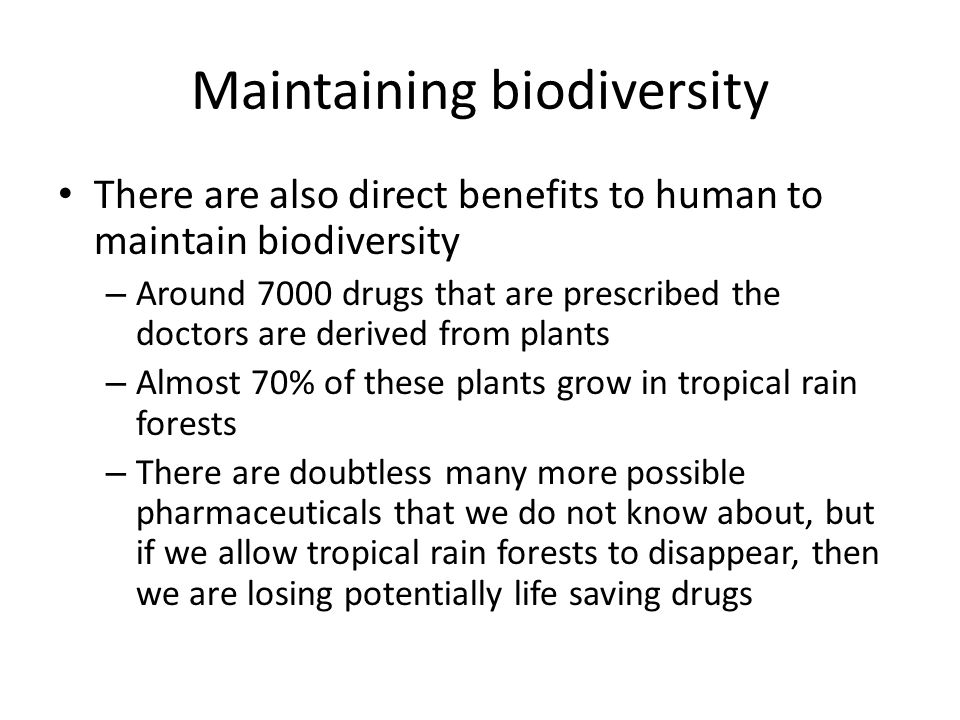 Maintaining biodiversity
