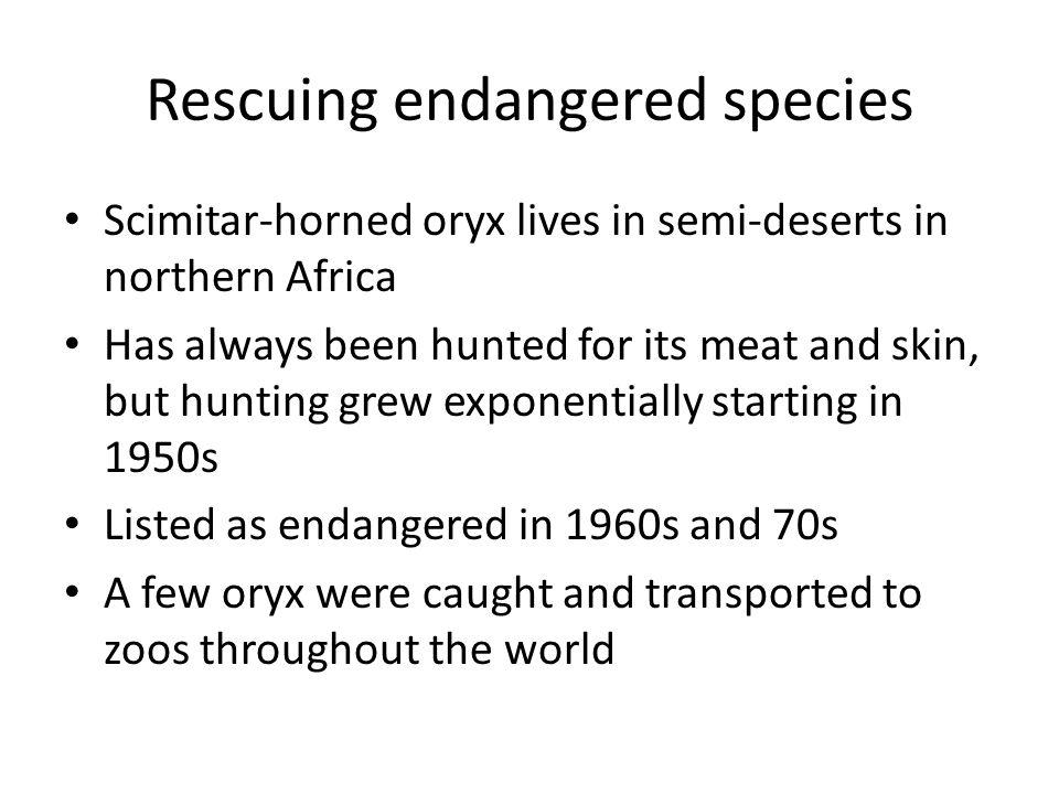 Rescuing endangered species