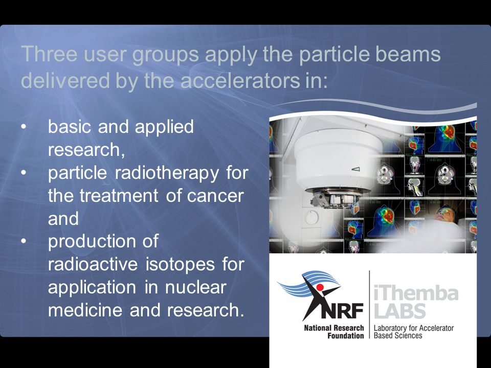 Three user groups apply the particle beams delivered by the accelerators in: