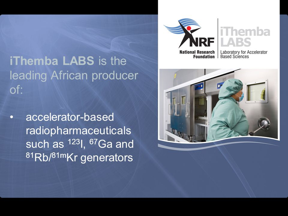 iThemba LABS is the leading African producer of: