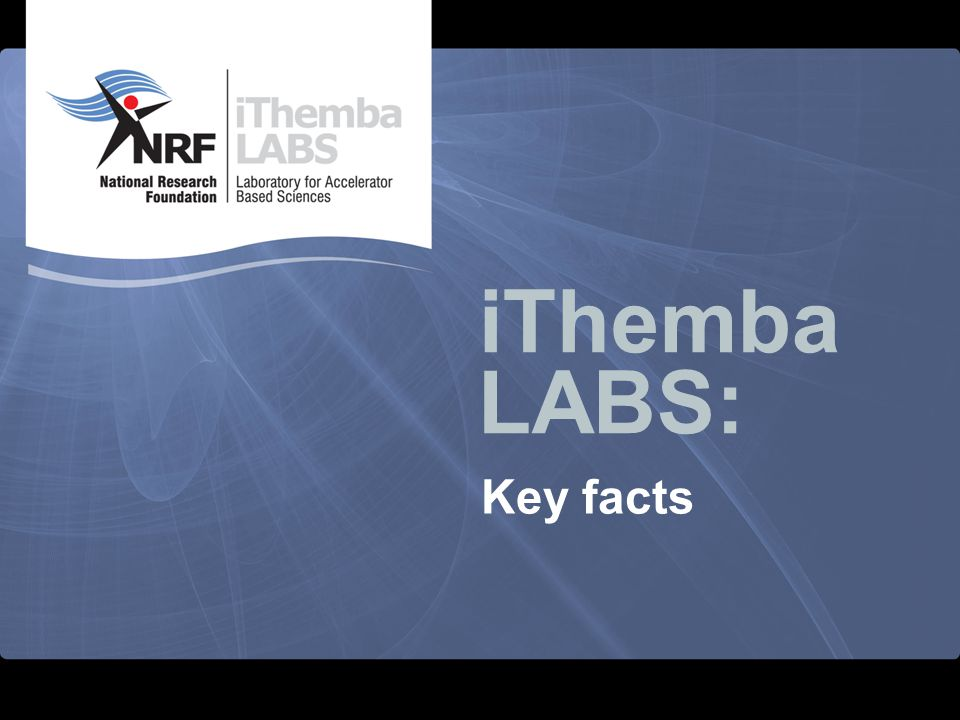 iThemba LABS: Key facts