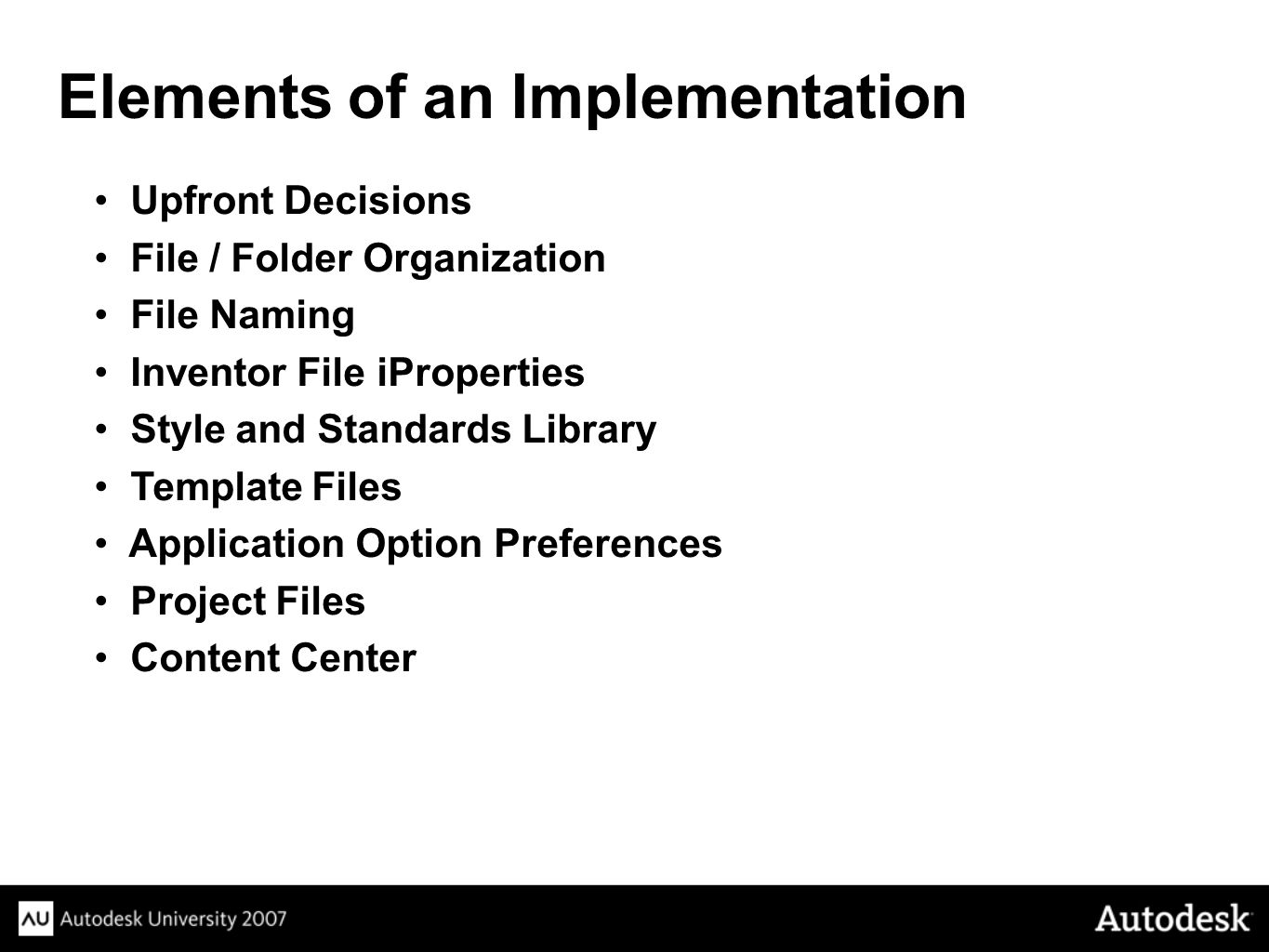 Elements of an Implementation