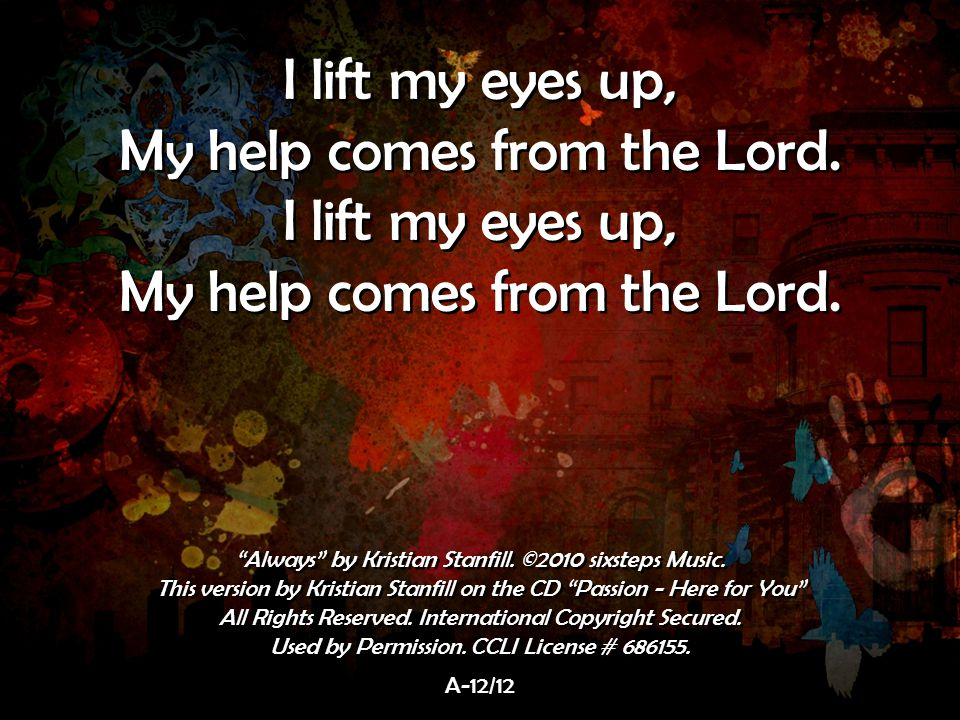 My help comes from the Lord.