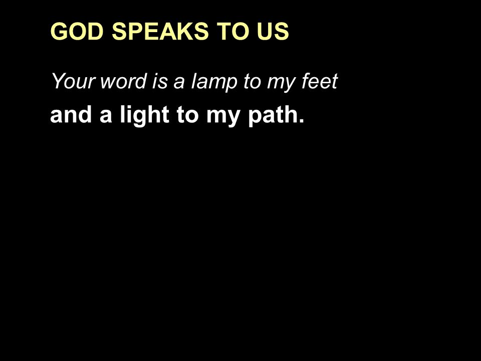 GOD SPEAKS TO US and a light to my path.