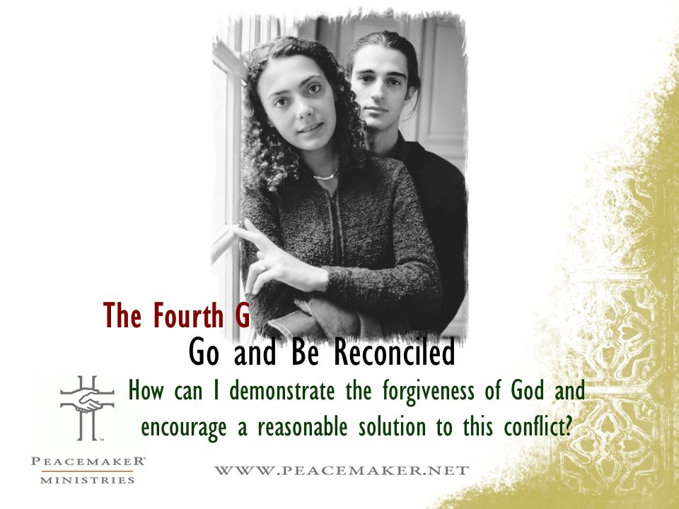 Go and Be Reconciled The Fourth G