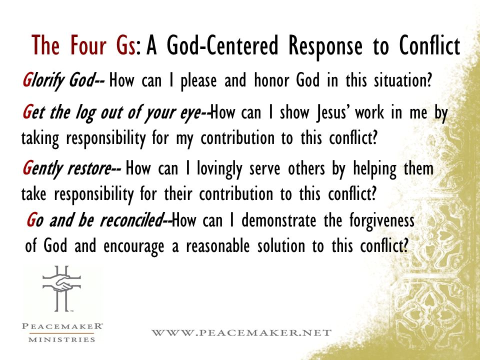 The Four Gs: A God-Centered Response to Conflict