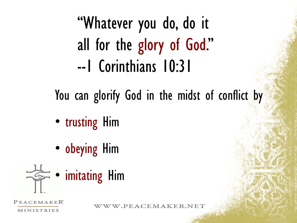Whatever you do, do it all for the glory of God