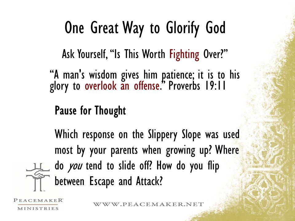One Great Way to Glorify God