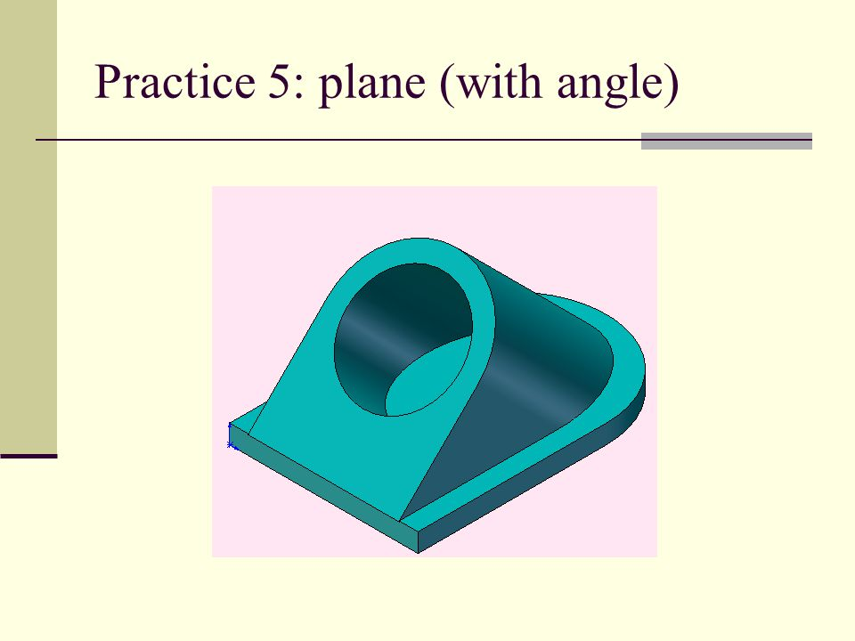 Practice 5: plane (with angle)
