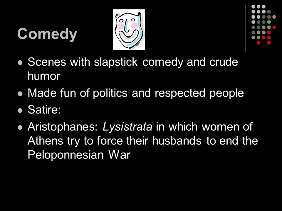 Comedy Scenes with slapstick comedy and crude humor