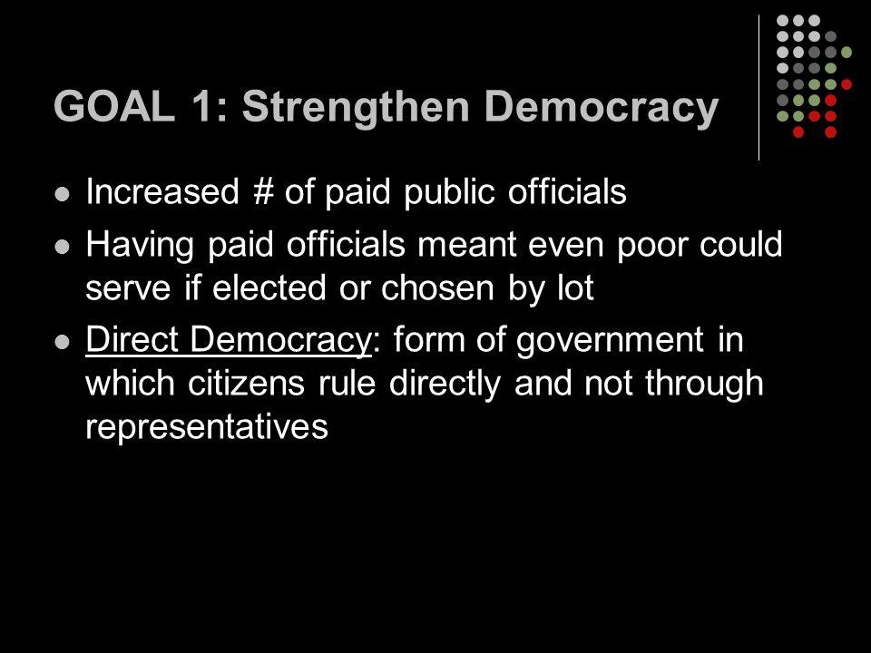 GOAL 1: Strengthen Democracy
