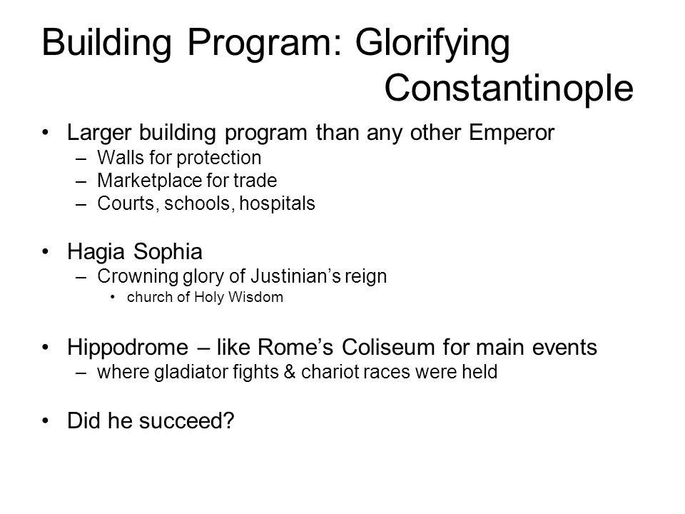 Building Program: Glorifying Constantinople