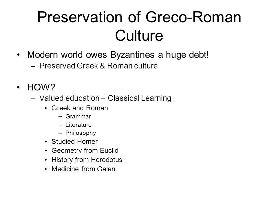 Preservation of Greco-Roman Culture