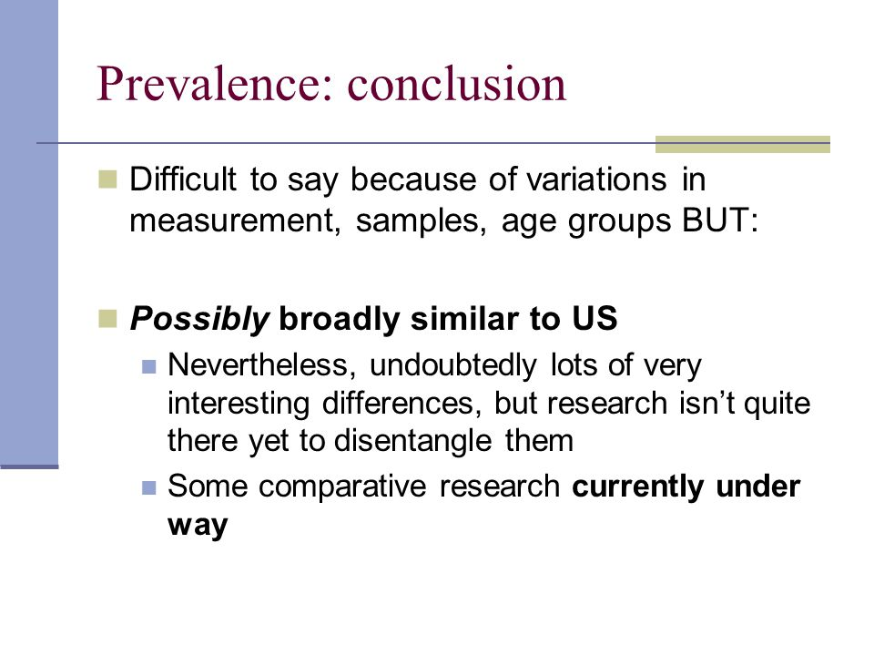 Prevalence: conclusion
