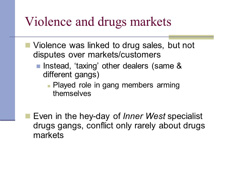 Violence and drugs markets