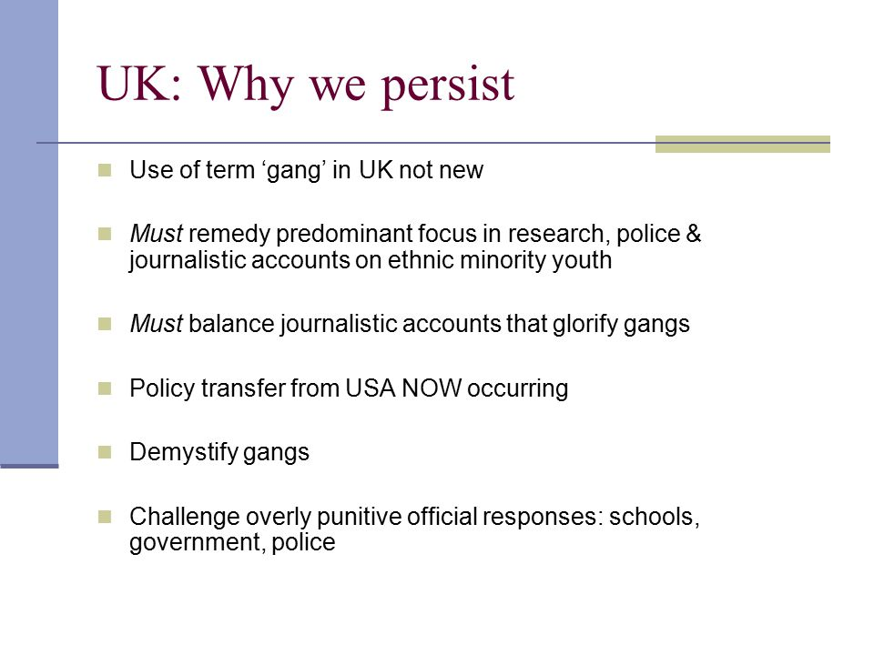 UK: Why we persist Use of term 'gang' in UK not new