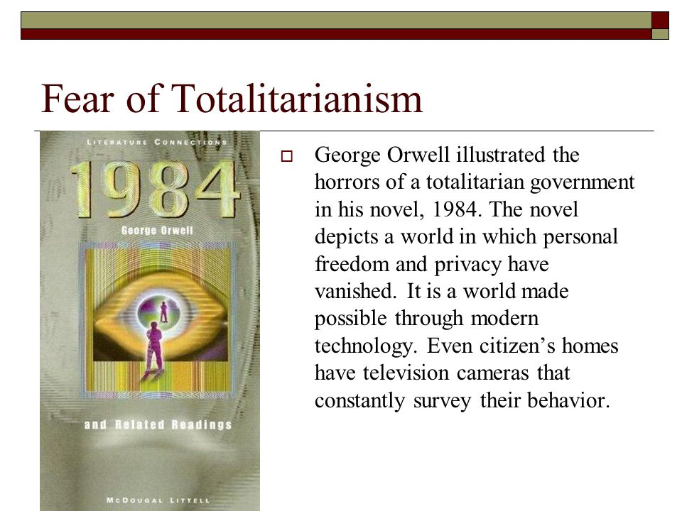 Fear of Totalitarianism