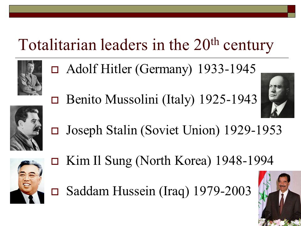 Totalitarian leaders in the 20th century