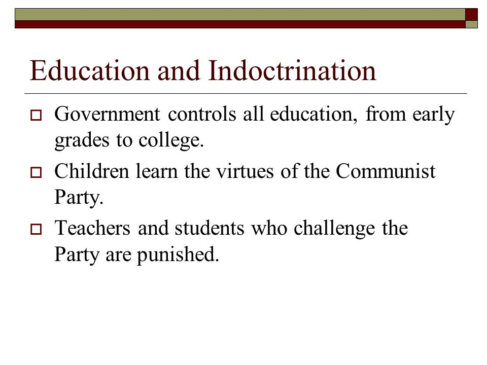 Education and Indoctrination
