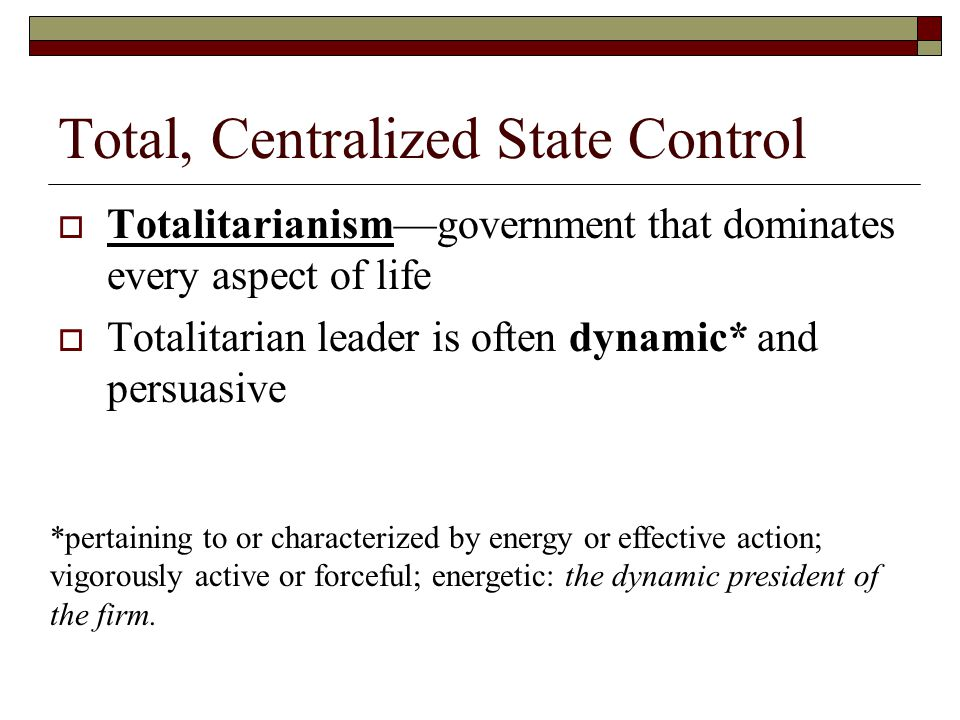 Total, Centralized State Control