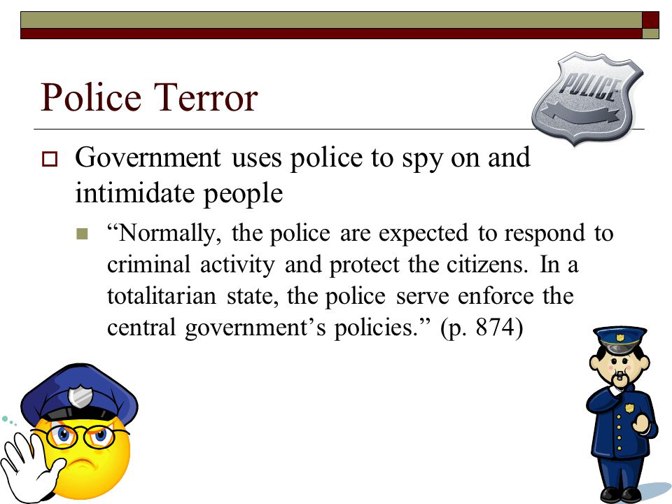 Police Terror Government uses police to spy on and intimidate people
