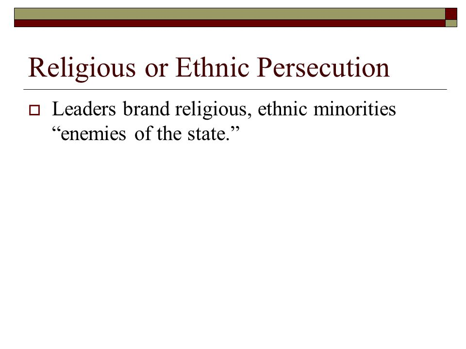 Religious or Ethnic Persecution