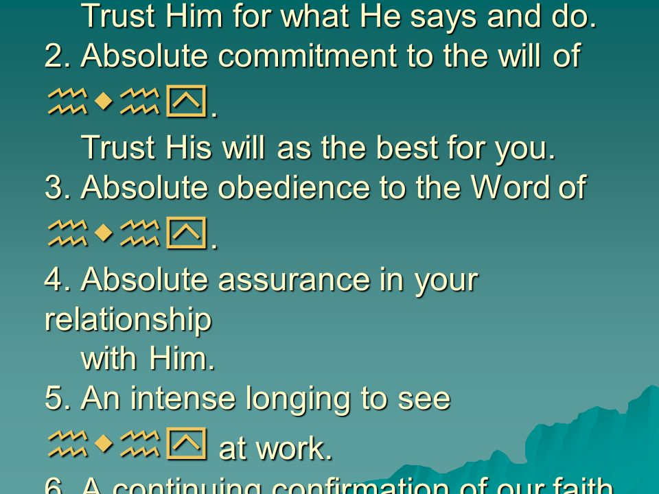 1. Absolute trust in the character of hwhy