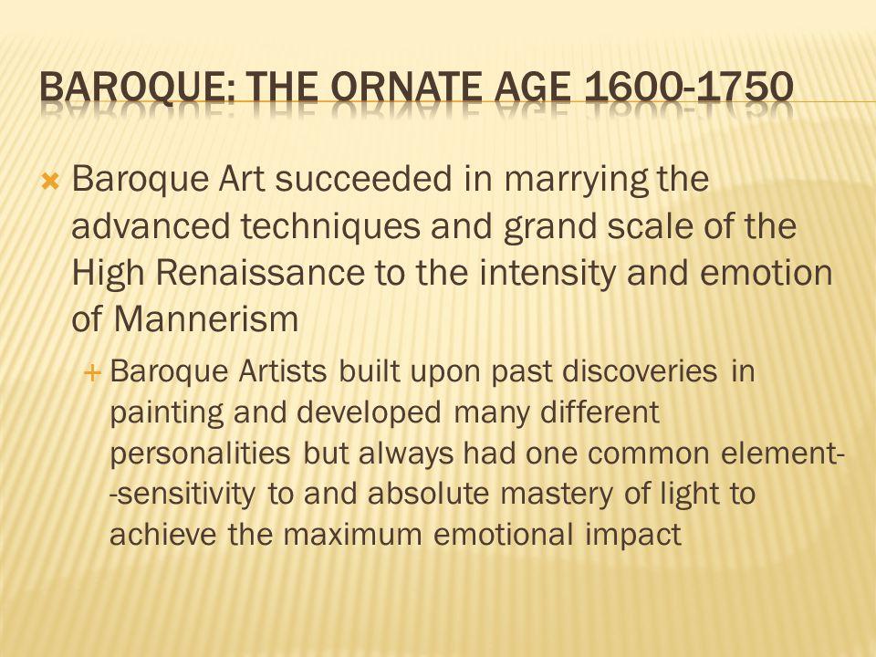 Baroque: the Ornate Age 1600-1750
