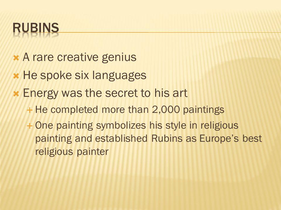 Rubins A rare creative genius He spoke six languages