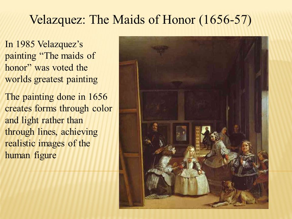 Velazquez: The Maids of Honor (1656-57)
