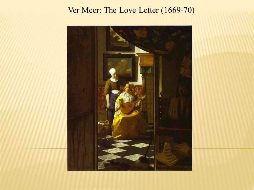 Ver Meer: The Love Letter (1669-70)