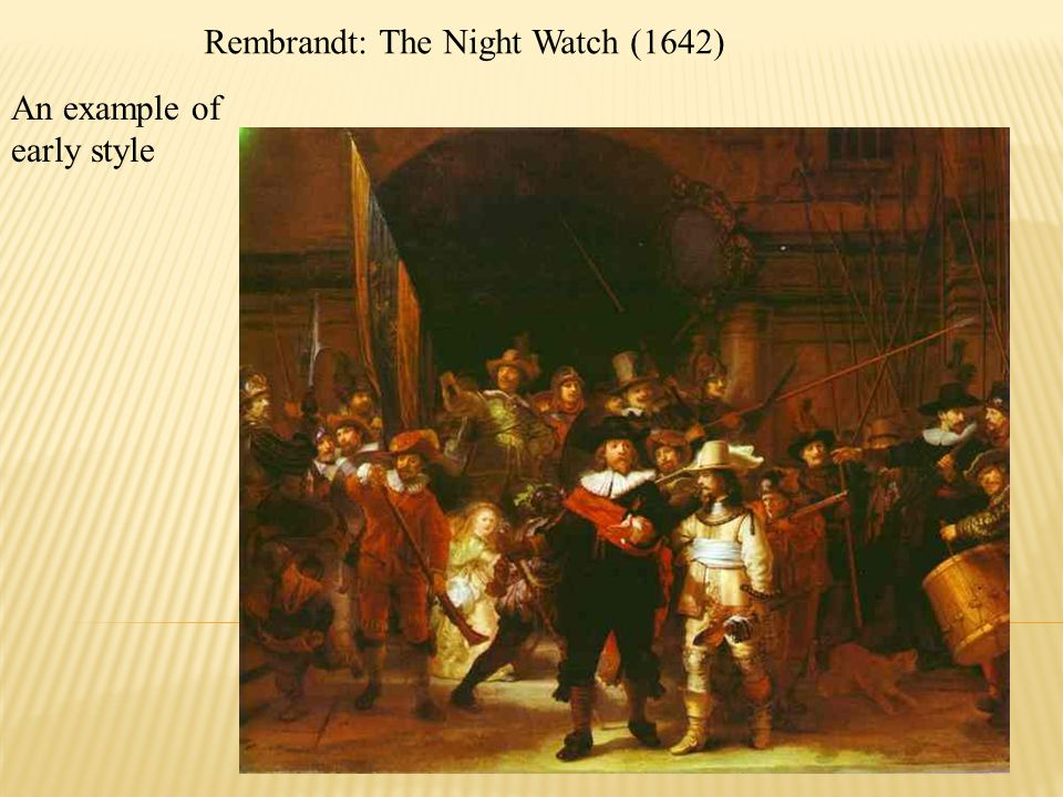Rembrandt: The Night Watch (1642)